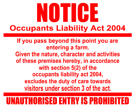 NOTICE OCCUPANTS LIABILITY ACT 2004 SIGN