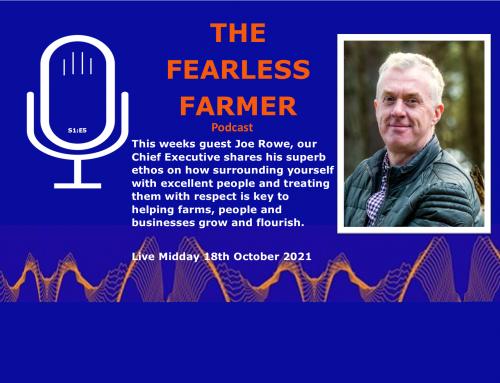 The Fearless Farmer with Joe Rowe